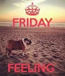 friday feeling